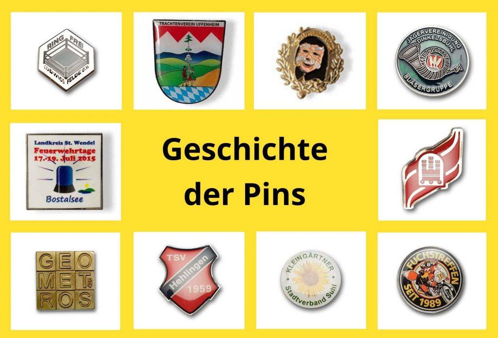 Pins Geschichte